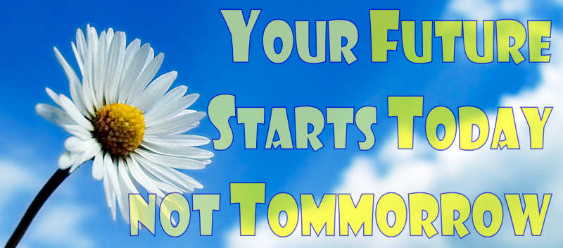 your future start today